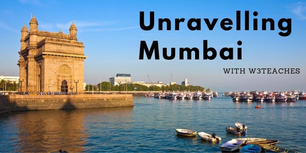 Unravelling Mumbai