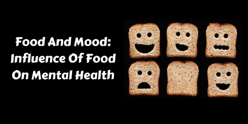 Food And Mood- Influence Of Food On Mental Health