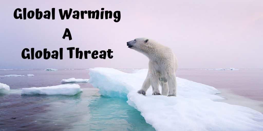 Global Warming A Global Threat
