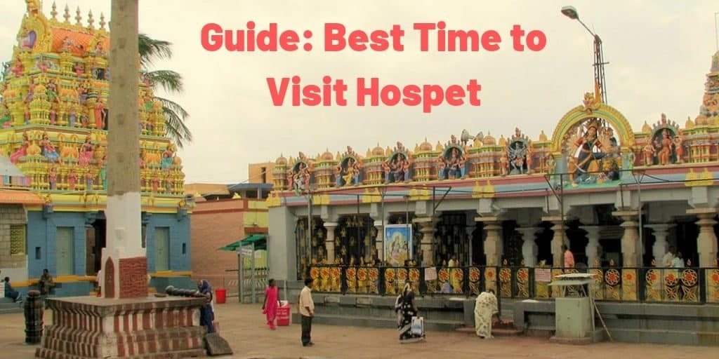 Guide_ Best Time to Visit Hospet