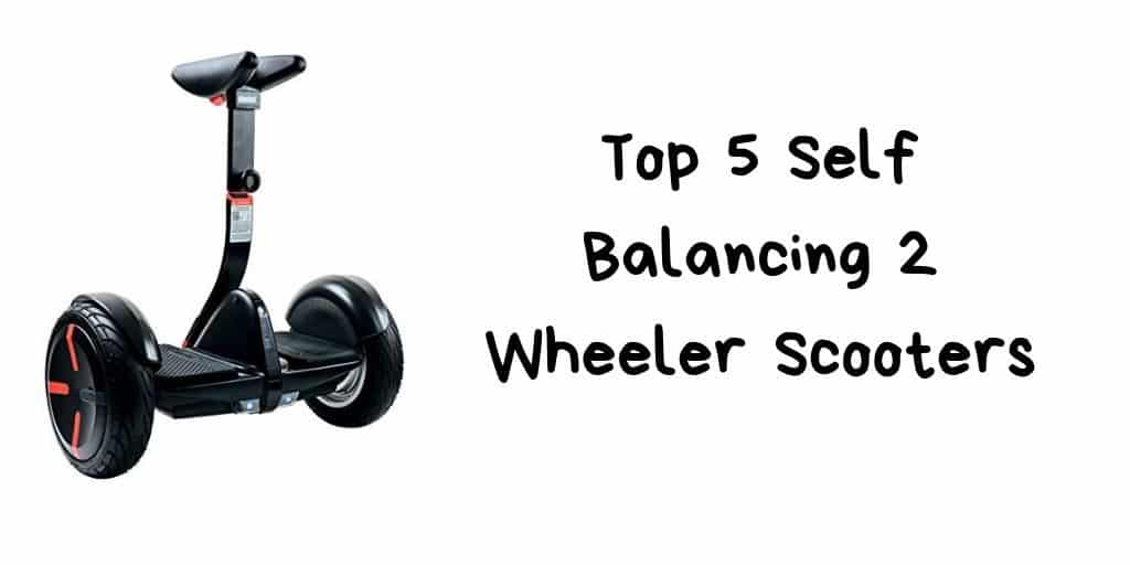 Top 5 Self Balancing 2 Wheeler Scooters