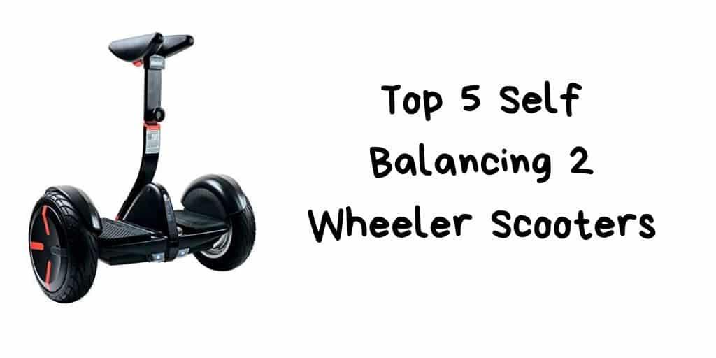 Top 5 Self Balancing 2 Wheeler Scooters