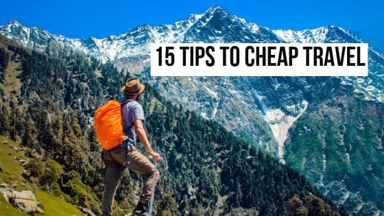 15 tips to cheap travel