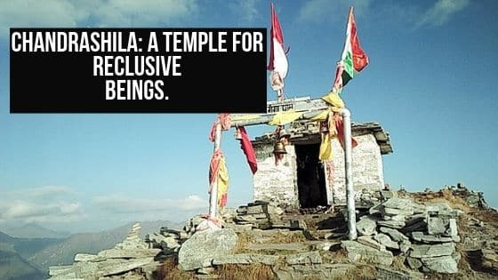 Chandrashila: A temple for reclusive beings.