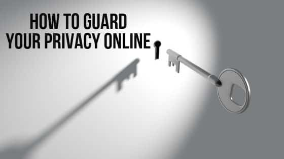 How to guard your privacy online