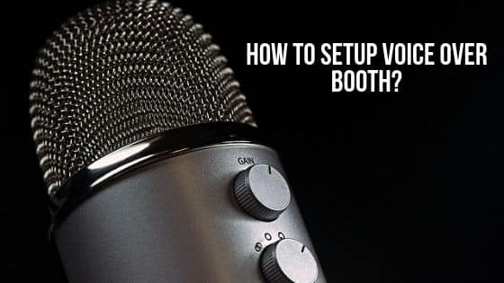 How to setup voice over booth?